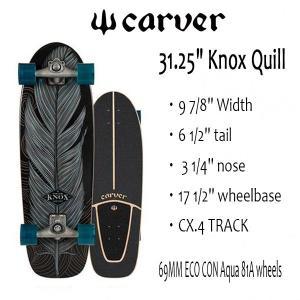 "CARVER SKATEBOARD,カーバースケートボード/31.25"" Knox Quill/CX.4 TRACK/テイラーノックス/サーフスケート/サーフトレーニング|selfishsurf"