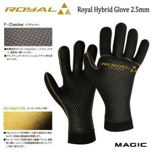 MAGIC,マジック/ROYALシリーズ・AG TITAN 105使用/2.5mm ROYAL HYBRID GLOVE/ウォーターブロック/グローブ/18-19年モデル/サーフィン/冬用/防寒対策/起毛|selfishsurf