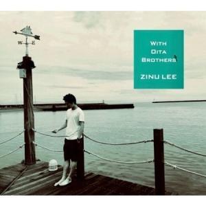ZINU LEE / WITH OITA BROTHERS (2集) [ZINU LEE] [ジャズ][CD] seoul4