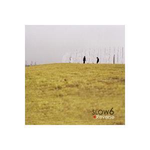 SLOW 6 / Reverse [再発売] [SLOW 6] LPOP006 [CD]