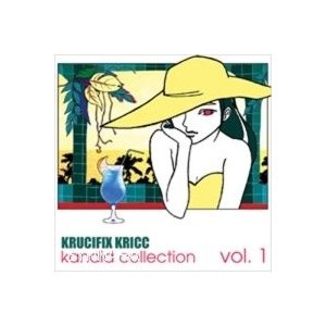 Krucifix Kricc /Kandid Collection [Krucifix Kricc] HPCD0040