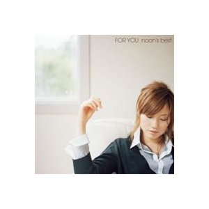 NOON / FOR YOU: NOON'S BEST CMDC7018 [ジャズ][CD]