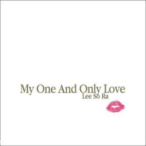イ・ソラ / MY ONE AND ONLY LOVE (POP REMAKE ALBUM) [イ・ソラ] CMCC9618 [CD]