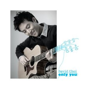 DAVID CHOI / ONLY YOU (REPACKAGE) [DAVID CHOI] LLCD013 [CD]