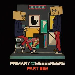 PRIMARY /[プロモ用CD]Primary And The Messengers Part. 2[韓国 CD]CDL134889|seoul4