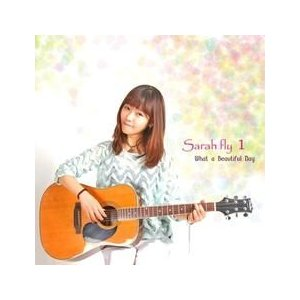 SARAHFLY (サラフライ) / WHAT A BEAUTIFUL DAY MBMC1029 [CD]