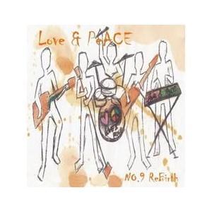 愛と平和 (LOVE & PEACE) / NO.9 REBIRTH [愛と平和] SMK0417 [CD]