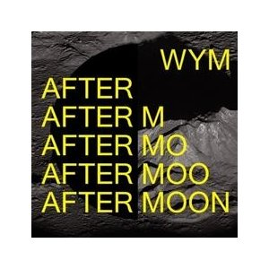 WYM / AFTER MOON MBMC1045 [CD]