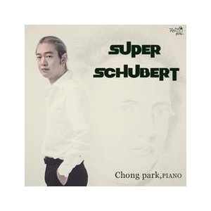 CHONG PARK (パク・ジョンフン) / SUPER SCHUBERT VDCD6508 [クラシック][CD]