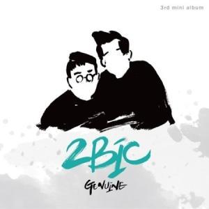 2BIC / GENUINE [2BIC] L200001074 [CD]