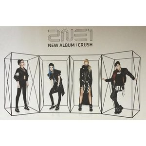 2NE1 / (ハード筒発送) CRUSH ポスター ※CDではありません [2NE1]