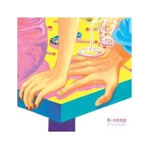 B-SOAP / 片思い(CRUSHES) [B-SOAP] MBMC1327 [CD]