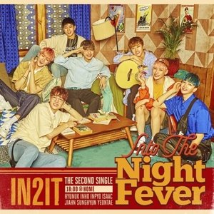 IN2IT / INTO THE NIGHT FEVER (2ND シングルアルバム) 18:00 @ HOME VER.[IN2IT]