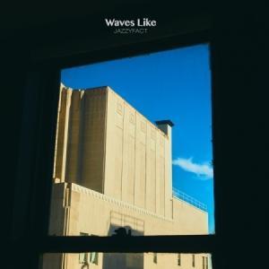 JAZZYFACT / WAVES LIKE (EP) [JAZZYFACT][CD]|seoul4