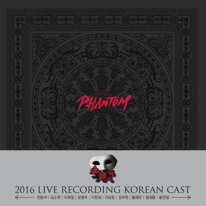 (ミュージカルOST)PHANTOM 2016 LIVE RECORDING KOREAN CAST(2CD + 1DVD)[チョン・ドンソクVER.][OST サントラ][韓国 CD]|seoul4