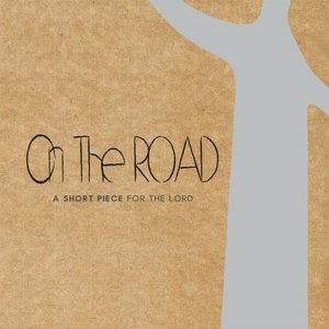 ON THE ROAD / A SHORT PIECE FOR THE LORD[ON THE ROAD][韓国 CD]|seoul4