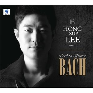 HONGSUP LEE / BACK TO CLASSICS BACH [HONGSUP LEE][CD]|seoul4
