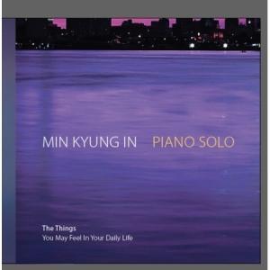ミン・ギョンイン / THE THINGS YOU MAY FEEL IN YOUR DAILY LIFE [ミン・ギョンイン][韓国 CD]|seoul4