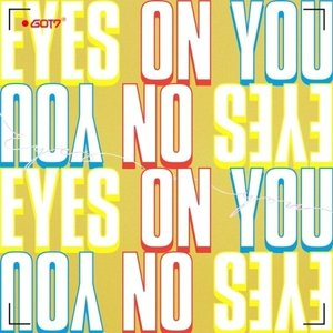 GOT7 /  EYES ON YOU (MINI ALBUM) ※Eyes ver. / On ver. / You ver.から1種ランダム発送[GOT7][CD]
