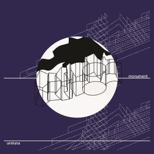 URELUNA / Monument (EP) [URELUNA]