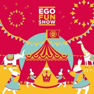 EGOFUNCTIONERROR / Ego Fun Show! [EGOFUNCTIONERROR]