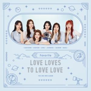 FAVORITE / LOVE LOVES TO LOVE LOVE (2ND MINI ALBUM)[FAVORITE][CD]