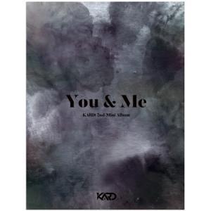 (予約販売)KARD / YOU & ME (2ND MINI ALBUM)[KARD][CD]|seoul4