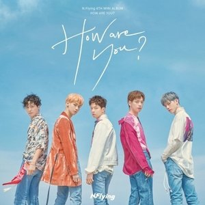 N.FLYING / HOW ARE YOU? (4TH MINI ALBUM)[N.FLYING][CD]