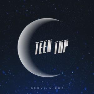 TEEN TOP / SEOUL NIGHT (8TH MINI ALBUM) B VER.[TEEN TOP][CD]