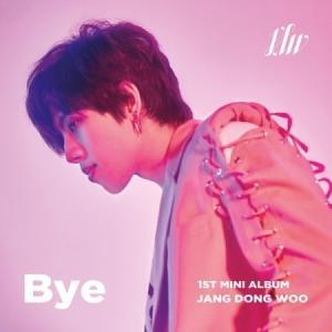 チャン・ドンウ(INFINITE) / BYE (1ST ミニアルバム)[韓国 CD]|seoul4