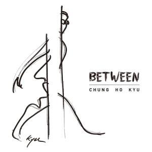 チョン・ホギュ / BETWEEN[韓国 CD]