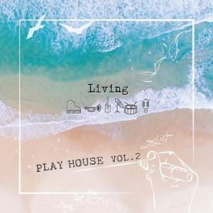 PLAY HOUSE / LIVING(2集) [ジャズ][CD]|seoul4
