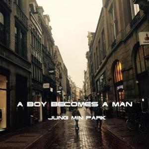 パク・ジョンミン / A BOY BECOMES A MAN [パク・ジョンミン] [ジャズ][CD] seoul4