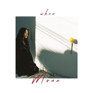 MONA / WHEN (EP) [MONA][CD]