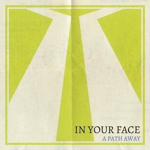 IN YOUR FACE / A PASS AWAY (2ND EP) [IN YOUR FACE][CD]