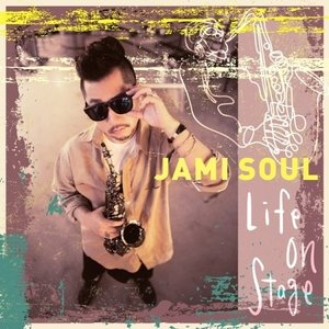 JAMI SOUL / LIFE ON STAGE (1集) [ジャズ][韓国 CD]|seoul4