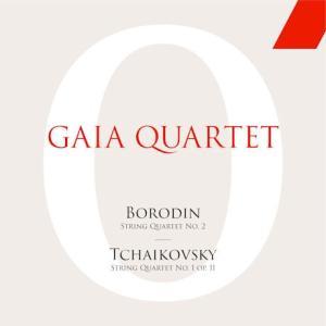 GAIA QUARTET / BORODIN & TCHAIKOVSKY: STRING QUARTETS [クラシック][韓国 CD]|seoul4