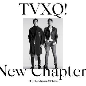東方神起 (TVXQ) / NEW CHAPTER #1 : THE CHANCE OF LOVE (8集)[東方神起 (TVXQ)][CD]