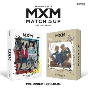 MXM (BRANDNEWBOYS) / MATCH UP (2ND MINI ALBUM) [MXM (BRANDNEWBOYS)][CD] ※2種から1種ランダム発送|seoul4