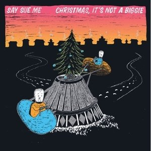(予約販売)SAY SUE ME / CHRISTMAS, IT'S NOT A BIGGIE (EP) [SAY SUE ME][韓国 CD]|seoul4