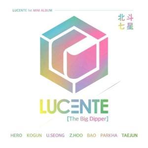 LUCENTE / THE BIG DIPPER (北斗七星) (1ST ミニアルバム)[韓国 CD]|seoul4