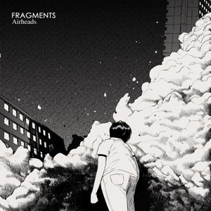 AIRHEADS / FRAGMENTS (1ST EP)[AIRHEADS][CD]