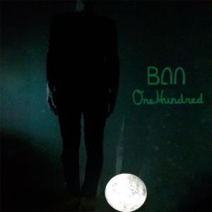 BAN / 100 (EP) [BAN][CD]