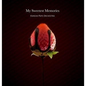 KOREAN POPS ORCHESTRA / MY SWEETEST MEMORIES[KOREAN POPS ORCHESTRA][韓国 CD]|seoul4|01