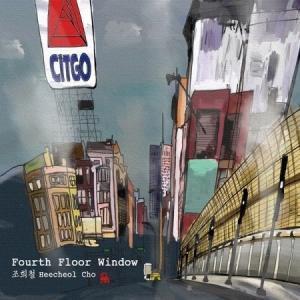 チョ・ヒチョル / FOURTH FLOOR WINDOW[ジャズ][CD]