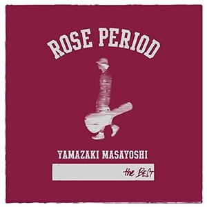 ROSE PERIOD ~the BEST 2005-2015~(CD+DVD)|serekuto-takagise