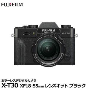 フジフイルム FUJIFILM X-T30 XF18-55mmレンズキット ブラック 【送料無料】 ※欠品:ご注文後、約3週間待ち(4/2現在)|shasinyasan