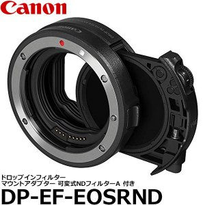 キヤノン DP-EF-EOSRND ドロップインフィルター マウントアダプター EF-EOS R ドロップイン 可変式NDフィルター A付 3443C001AA 【送料無料】|shasinyasan