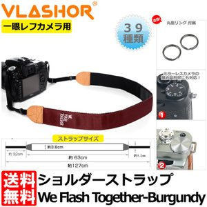 《在庫限り》VLASHOR 118221 フラッシャー 一眼レフカメラ用ショルダーストラップ We Flash Together - Burgundy 【送料無料】 【即納】|shasinyasan