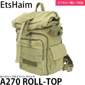 キング EtsHaim A270 ROLL-TOP バックパック アースグリーン 【送料無料】 【即納】|shasinyasan